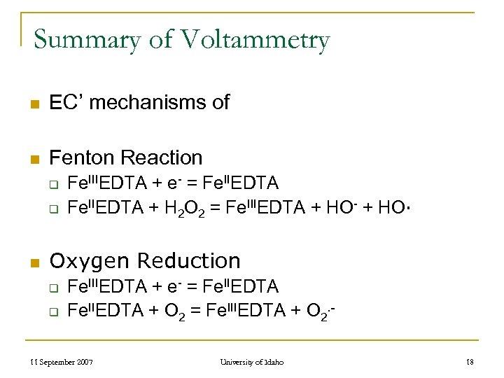 Summary of Voltammetry n EC' mechanisms of n Fenton Reaction q q n Fe.