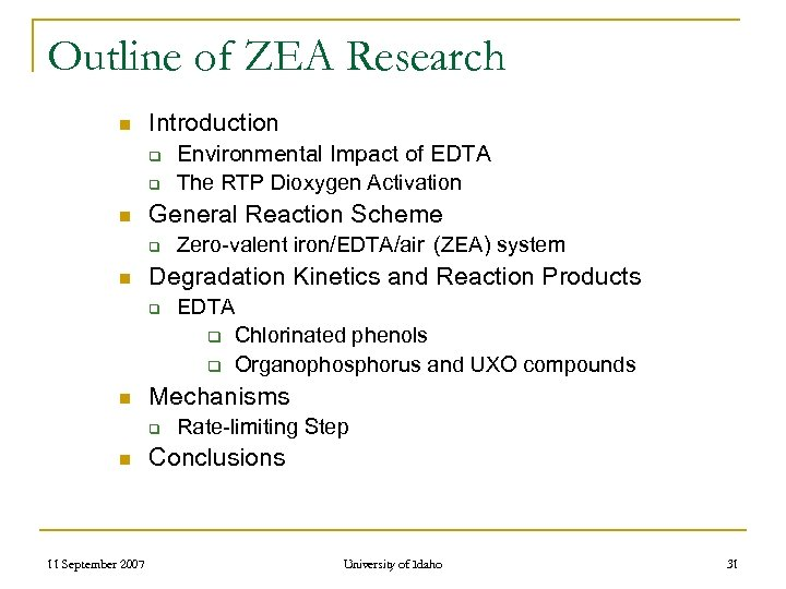 Outline of ZEA Research n Introduction q q n General Reaction Scheme q n