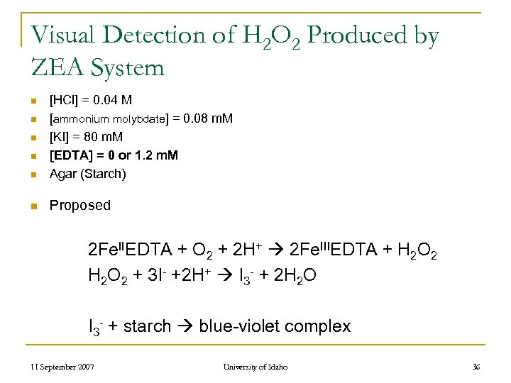 Visual Detection of H 2 O 2 Produced by ZEA System n [HCl] =