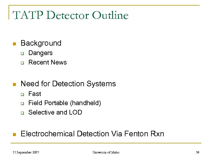 TATP Detector Outline n Background q q n Need for Detection Systems q q