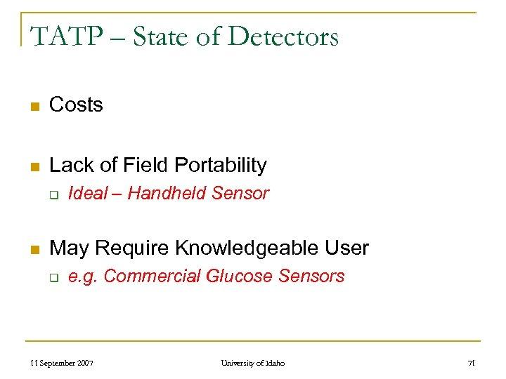 TATP – State of Detectors n Costs n Lack of Field Portability q n