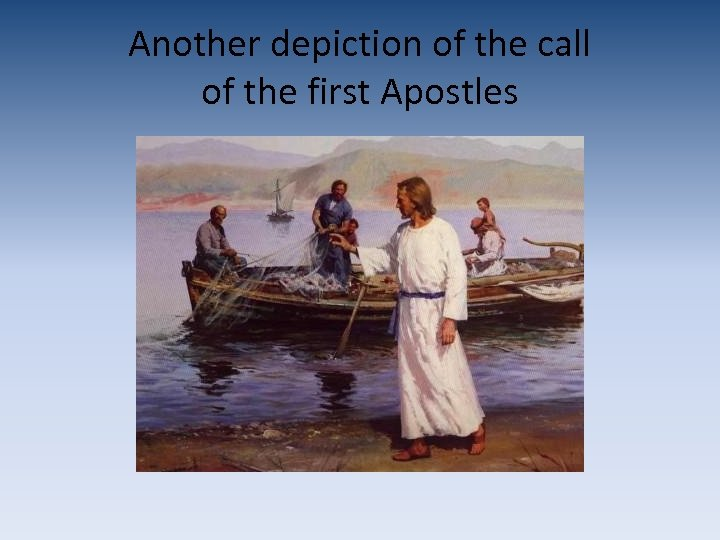 Another depiction of the call of the first Apostles