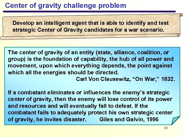 Center of gravity challenge problem Develop an intelligent agent that is able to identify