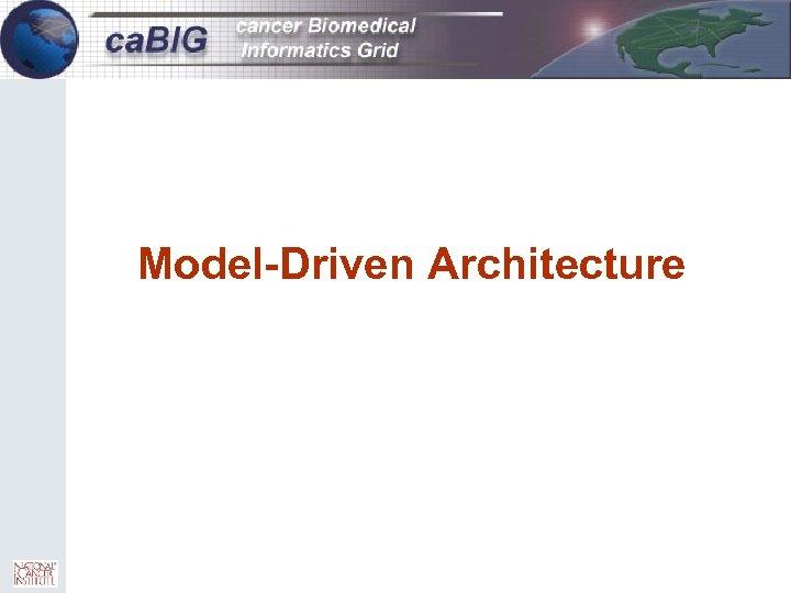10 Model-Driven Architecture