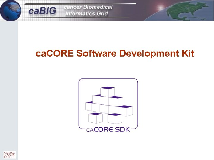 25 ca. CORE Software Development Kit