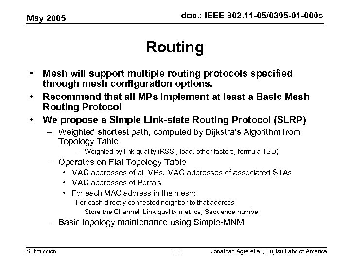doc. : IEEE 802. 11 -05/0395 -01 -000 s May 2005 Routing • Mesh