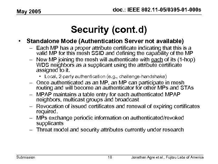 doc. : IEEE 802. 11 -05/0395 -01 -000 s May 2005 Security (cont. d)