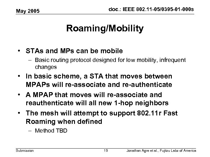 doc. : IEEE 802. 11 -05/0395 -01 -000 s May 2005 Roaming/Mobility • STAs