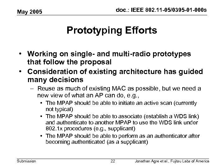 doc. : IEEE 802. 11 -05/0395 -01 -000 s May 2005 Prototyping Efforts •