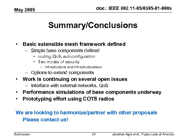 doc. : IEEE 802. 11 -05/0395 -01 -000 s May 2005 Summary/Conclusions • Basic