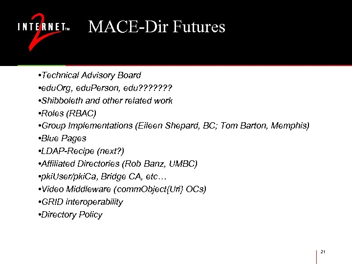 MACE-Dir Futures • Technical Advisory Board • edu. Org, edu. Person, edu? ? ?