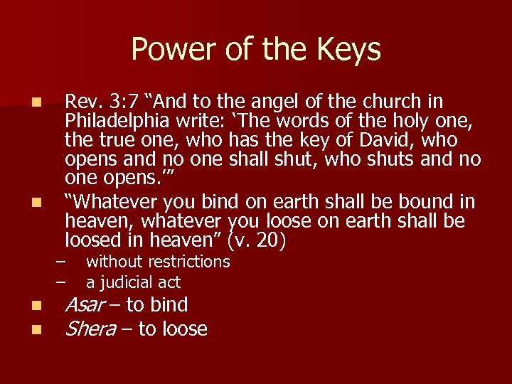"""Power of the Keys n n Rev. 3: 7 """"And to the angel of"""