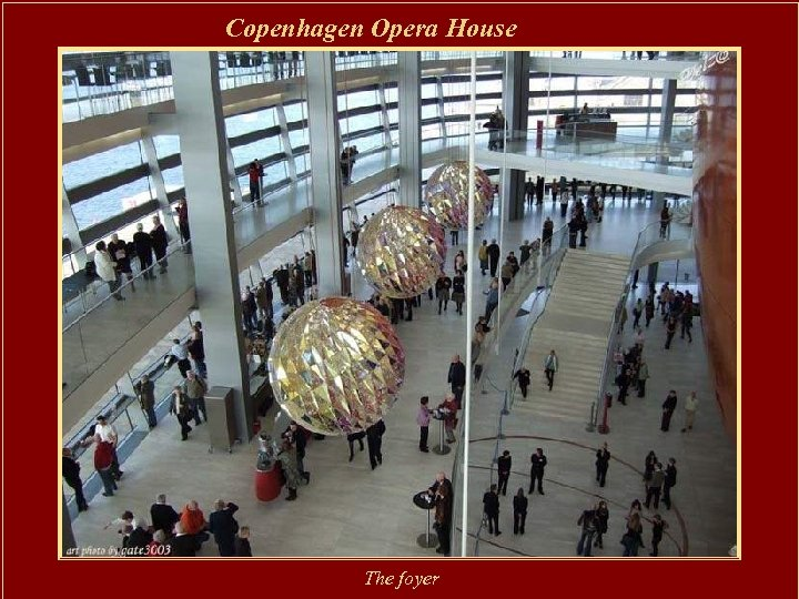 Copenhagen Opera House The foyer