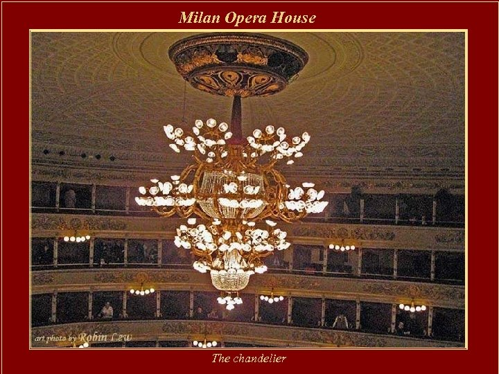 Milan Opera House The chandelier