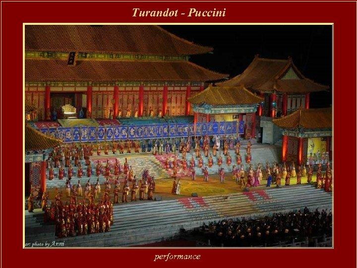 Turandot - Puccini performance