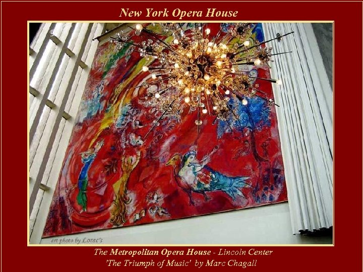 New York Opera House The Metropolitan Opera House - Lincoln Center 'The Triumph of