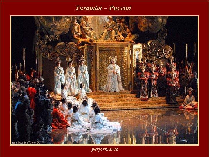 Turandot – Puccini performance