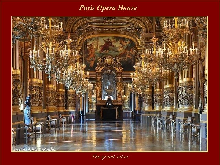 Paris Opera House The grand salon