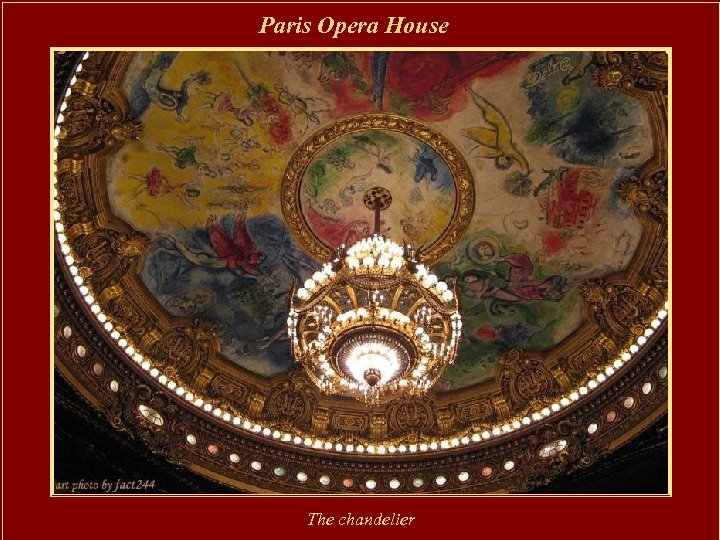Paris Opera House The chandelier