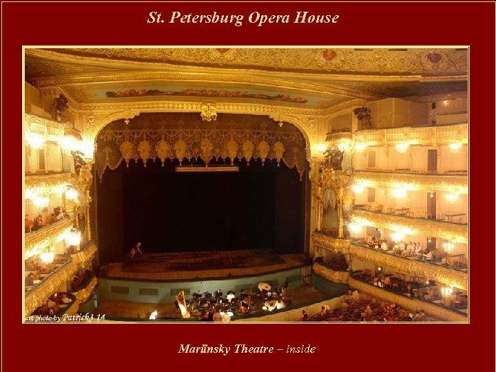 St. Petersburg Opera House Mariinsky Theatre – inside