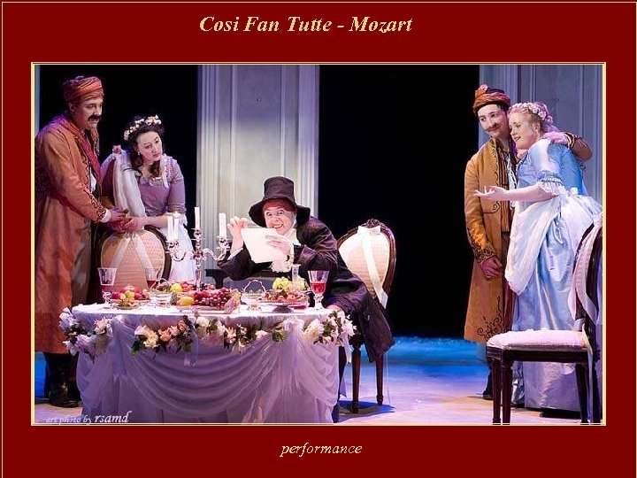 Cosi Fan Tutte - Mozart performance