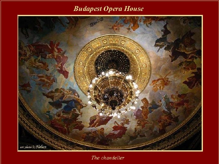 Budapest Opera House The chandelier