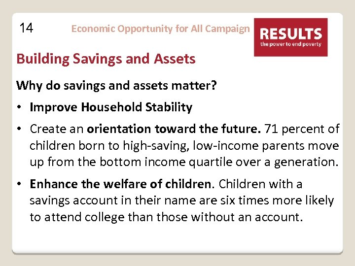 14 Economic Opportunity for All Campaign Building Savings and Assets Why do savings and