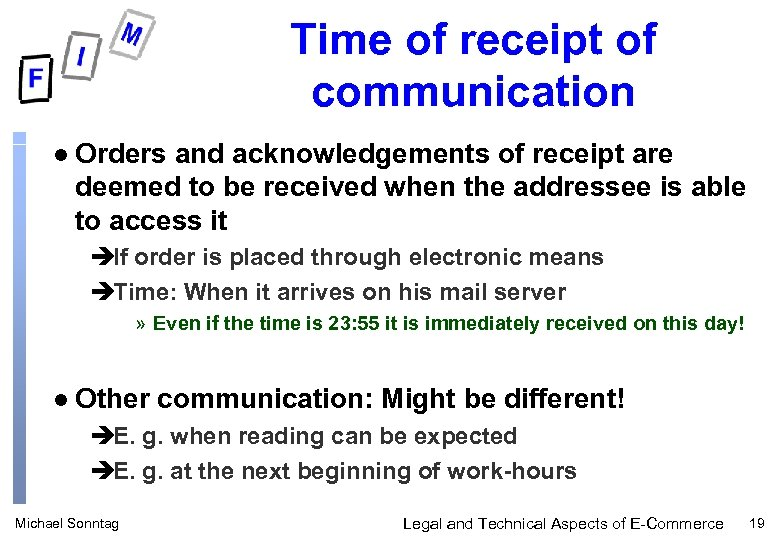 Time of receipt of communication l Orders and acknowledgements of receipt are deemed to