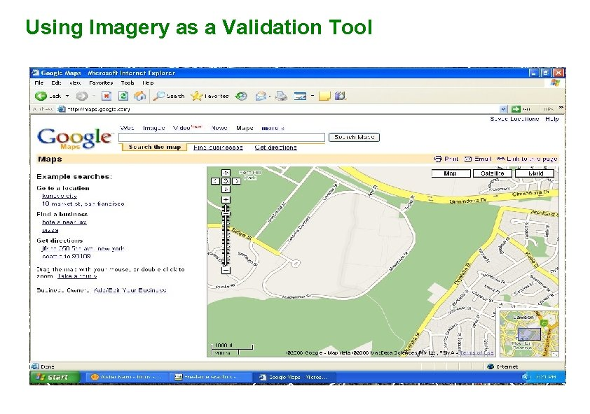 Using Imagery as a Validation Tool Commercial Education Other Education Hospital Residential Parkland