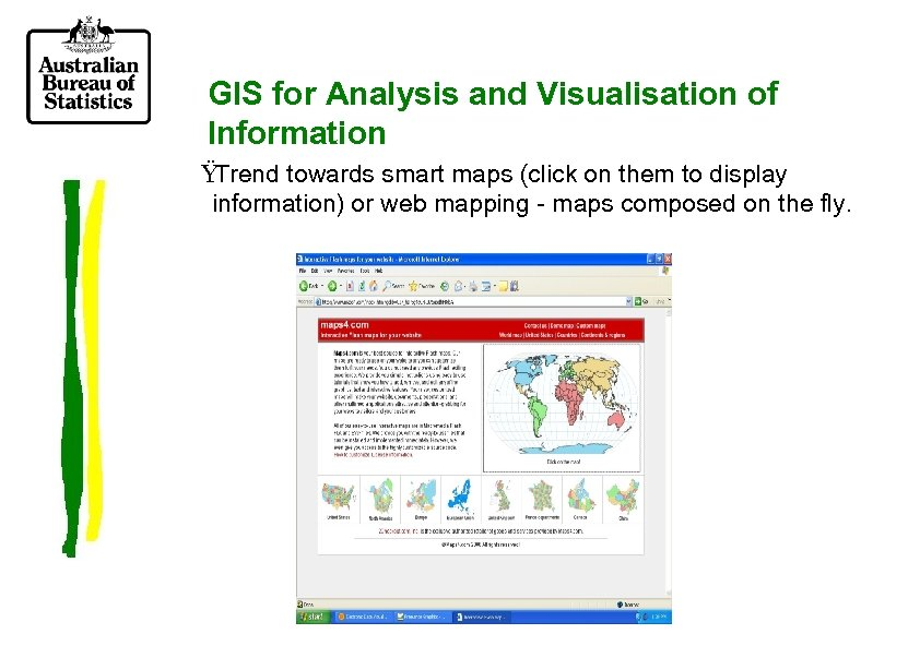 GIS for Analysis and Visualisation of Information Ÿ Trend towards smart maps (click on