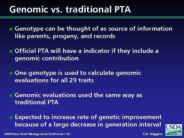 Genomic vs. traditional PTA l l l Genotype can be thought of as source