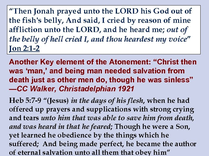 """""""Then Jonah prayed unto the LORD his God out of the fish's belly, And"""