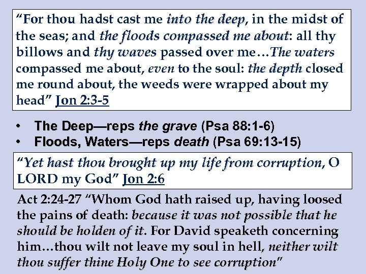 """""""For thou hadst cast me into the deep, in the midst of deep the"""