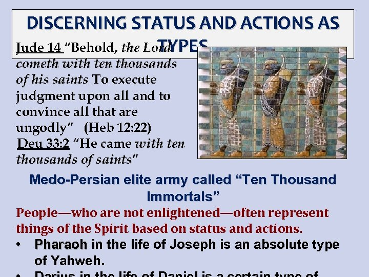 """DISCERNING STATUS AND ACTIONS AS TYPES Jude 14 """"Behold, the Lord cometh with ten"""