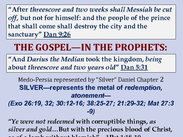 """""""After threescore and two weeks shall Messiah be cut off, but not for himself:"""