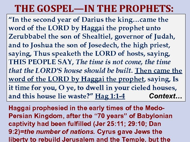 """THE GOSPEL—IN THE PROPHETS: """"In the second year of Darius the king…came the HAGGAI"""
