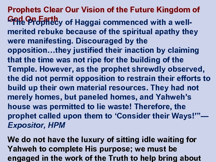 Prophets Clear Our Vision of the Future Kingdom of God On Earth of Haggai
