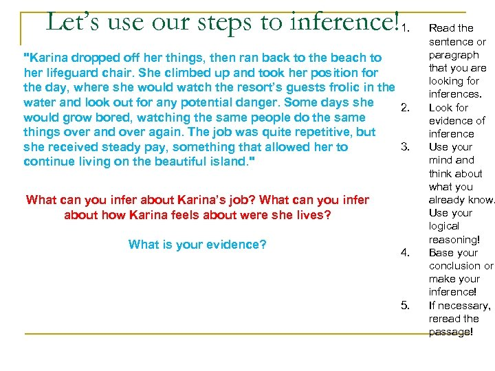 Let's use our steps to inference! 1.