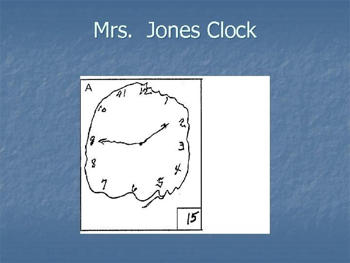 Mrs. Jones Clock