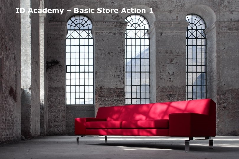 ID Academy – Basic Store Action 1