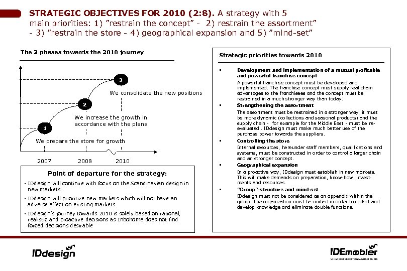 """STRATEGIC OBJECTIVES FOR 2010 (2: 8). A strategy with 5 main priorities: 1) """"restrain"""