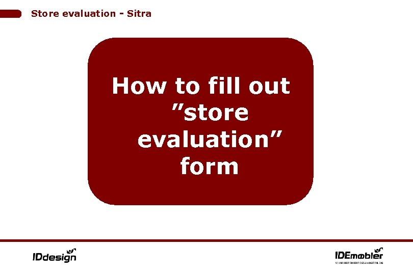 """Store evaluation - Sitra How to fill out """"store evaluation"""" form"""