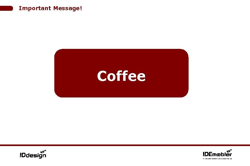 Important Message! Coffee
