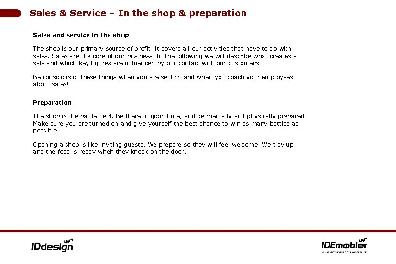 Sales & Service – In the shop & preparation Sales and service in the