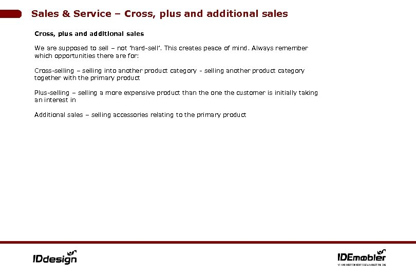 Sales & Service – Cross, plus and additional sales We are supposed to sell