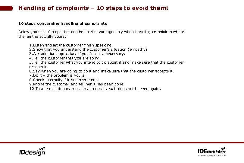 Handling of complaints – 10 steps to avoid them! 10 steps concerning handling of