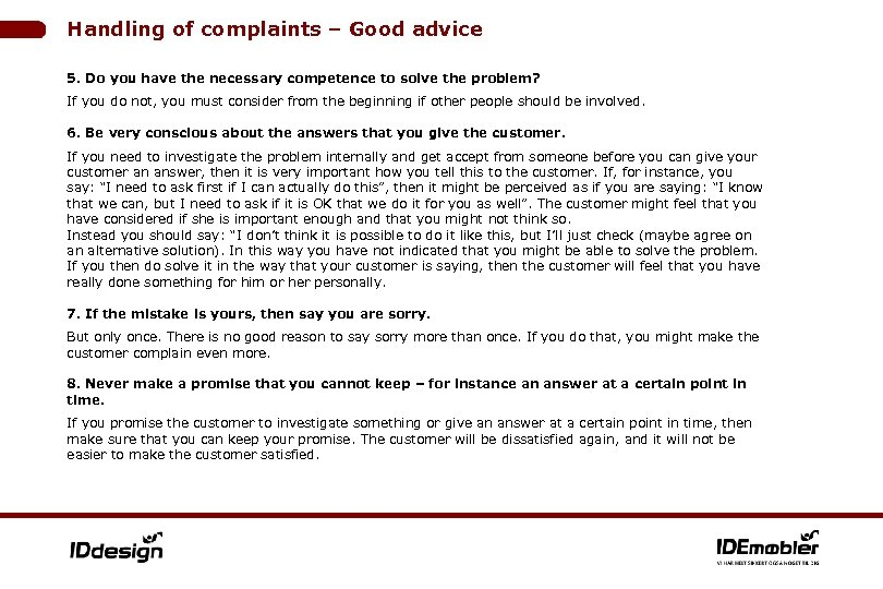 Handling of complaints – Good advice 5. Do you have the necessary competence to