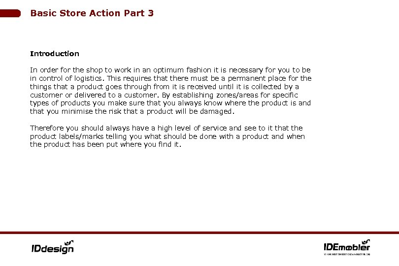 Basic Store Action Part 3 Introduction In order for the shop to work in