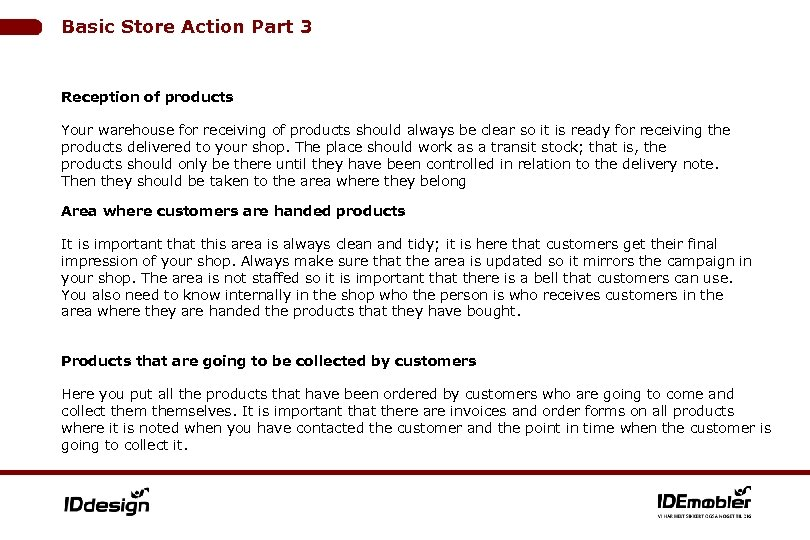 Basic Store Action Part 3 Reception of products Your warehouse for receiving of products