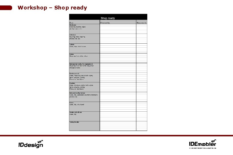 Workshop – Shop ready